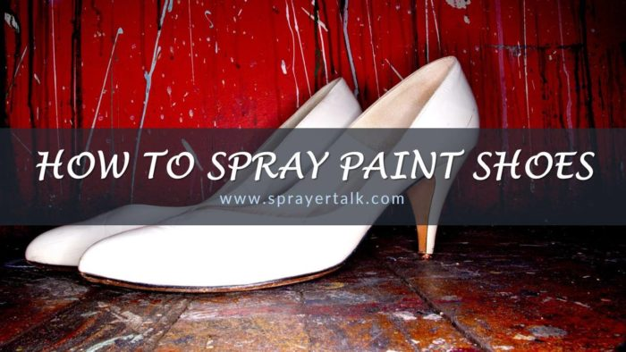 How to Spray Paint Shoes